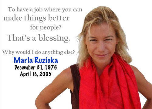 Remembering Marla Ruzicka, December 31, 1976 - April 16, 2005