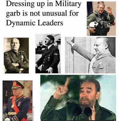 Dressing up in Military garb is not unusual for Dynamic Leaders