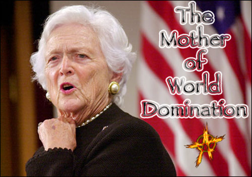 The Mother of World Domination