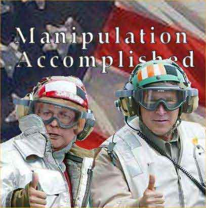 Cheney and Bush Give Thumbs Up to  Manipulation Accomplished !!!