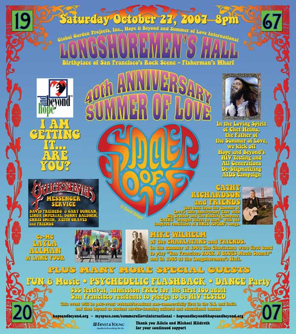 40th Anniversary - Summer of Love Celebration, Longshoremen's Hall, Saturday, October 27, 2007, 8 PM
