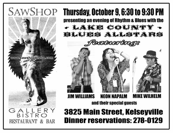 The Lake County Blues Allstars will play Thursday, October 9 at the Saw Shop Gallery Bistro in Kelseyville, from 6:30 to 9:30 p.m.