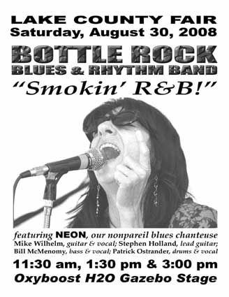 Bottle Rock Blues & Rhythm Band - Lake County Fair - Lakeport, CA - Saturday, August 28th - 11:30 AM - 1:30 PM - 3 PM