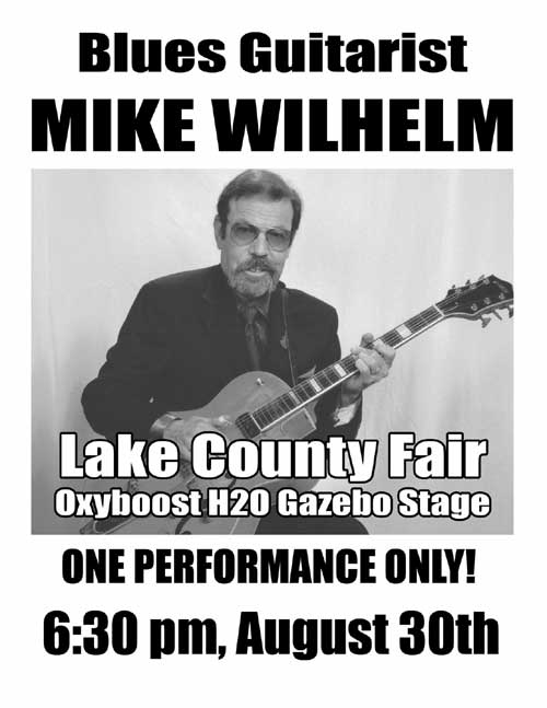Mike Wilhelm - Lake County Fair - August 30th