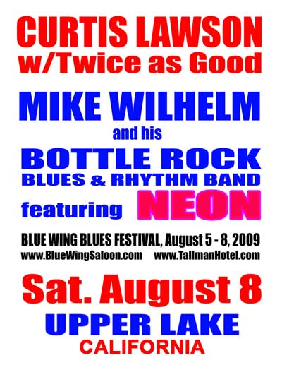 Mike Wilhelm's Bottle Rock Blues and Rhythm Band featuring Neon to play at Blues Festival 2009