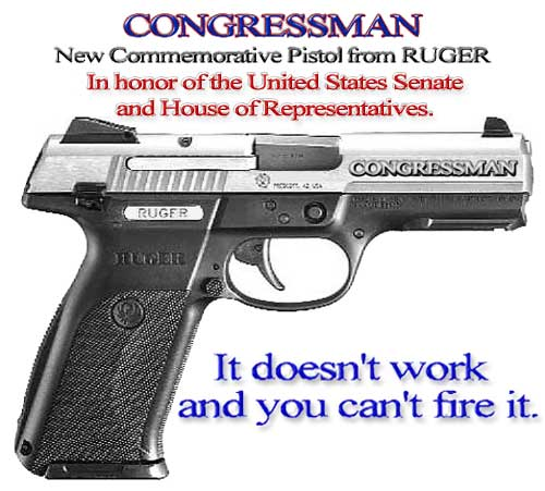 CONGRESSMAN = New Commemorative Pistol from RUGER = In honor of the Untied States Senate and House of Representatives == IT DOESN'T WORK AND YOU CAN'T FIRE IT