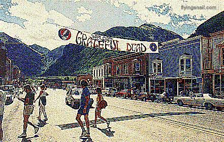Welcome Grateful Dead banner ~ Telluride ~ Photo: Chris Nelson ~ digitized by C. Spangler