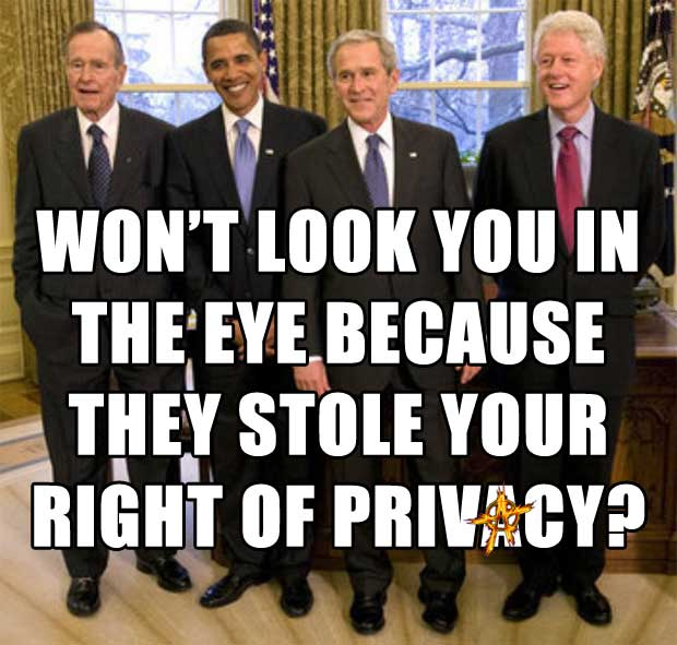Won't look you in the eye because they stole your right of privacy?
