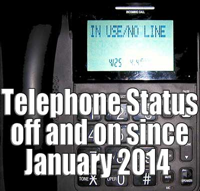 IN USE/NO LINE Telephone status off and on since January 2014