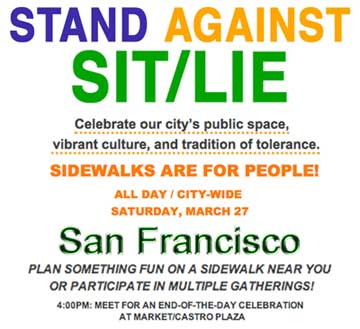 Stand Against SIT/LIE San Francisco, Saturday, March 27, 2010