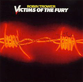 Robin Trower, Victims Of The Fury