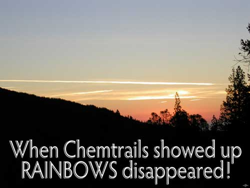 When Chemtrails showed up RAINBOWS disappeared!