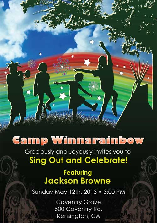 Sing Out and Celebrate ~ Featuring Jackson Browne ~ Wavy Gravy, MC ~ Sunday May 12th, 2013 at 3pm